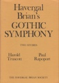 Havergal Brian's 'Gothic symphony': Two studies